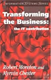 Transforming the Business, Robert Moreton and Myrvin Chester, 0077092430