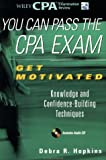 You Can Pass the CPA Exam, Debra R. Hopkins, 047137010X