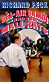 Bel-Air Bambi and the Mall Rats, Richard Peck, 0440219256