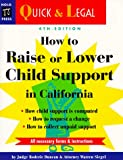 How to Change Child Support in California, Roderic Duncan and Warren Siegel, 0873374215