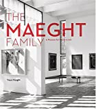 The Maeght Family, Isabelle Maeght and Yoyo Maeght, 0810930803