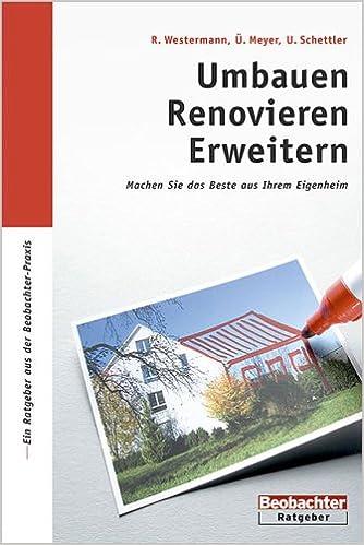 Umbauen Renovieren umbauen renovieren erweitern machen sie das beste aus ihrem