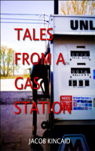 Tales From a Gas Station (Paint Lick Book 1)