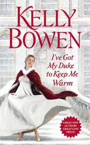 book cover of I\'ve Got My Duke to Keep Me Warm