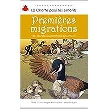 Premières migrations: La liberté de réunion et d'association (La Charte pour les enfants t. 6) (French Edition)