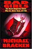 Bad Girls, Michael Bracken, 1587152533