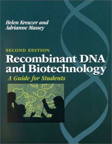 Recombinant DNA and Biotechnology: A Guide for Students ebook