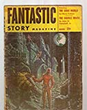 img - for Fantastic Story Magazine Winter 1954 Vol. 6 No. 3 book / textbook / text book