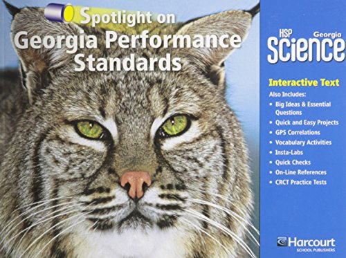 Harcourt School Publishers Science Georgia: GA Spotlight/Performance Standard Student Edition Science 09 Grade 3