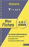 Blocs fiches ABC BAC : Histoire, terminales L, ES, S