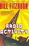 Radio Activity, Bill Fitzhugh, 0380977591