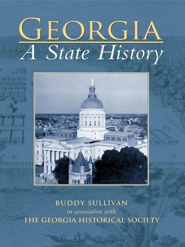 Georgia: A State History (Making of America (Arcadia))