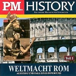 Weltmacht Rom - Teil 1 und 2 (P.M. History)