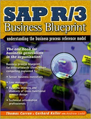 Sap r3 business blueprint understanding the business process sap r3 business blueprint understanding the business process reference model enterprise resource planning amazon thomas a curran malvernweather Image collections