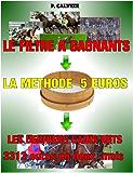 Méthode Turf GAGNER AUX COURSES HIPPIQUES AVEC 5 EUROS.
