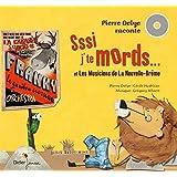 Pierre Delye raconte... volume 2: Sssi j'te mords, t'es mort ! et Les Musiciens de La Nouvelle-Brême