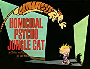 Homicidal Psycho Jungle Cat: A Calvin and Hobbes Collection (Calvin and Hobbes series Book 9) (English Edition
