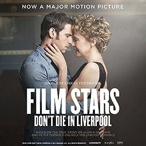 Film Stars Don't Die in Liverpool Audiobook
