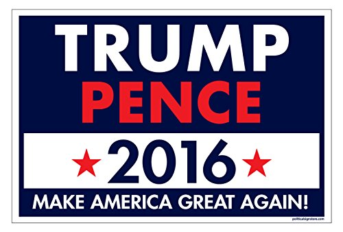 Imagine This Yd Sign - Trump Pence