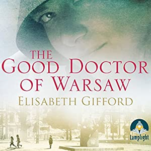 The Good Doctor of Warsaw Audiobook