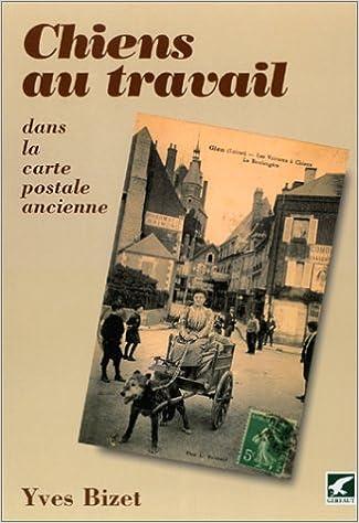 Lire un Chiens au travail dans la carte postale ancienne pdf, epub ebook