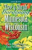 Tree and Shrub Gardening for Minnesota and Wisconsin, Don Engebretson and Don Williamson, 1551054833