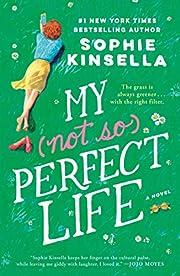 My Not So Perfect Life: A Novel – tekijä:…
