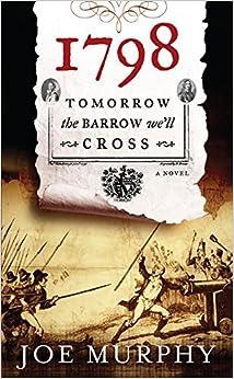 Book 1798: Tomorrow The Barrow We'll Cross by Joe Murphy (10-Nov-2011)