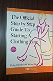 img - for The Official Step-by-Step Guide to Starting a Clothing Line book / textbook / text book