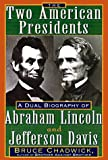 Two American Presidents, Bruce Chadwick, 1559724625