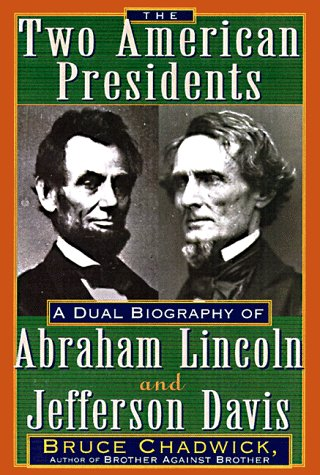 abraham lincoln vs jefferson davis Cooper's jefferson davis, american (2000) and davis' jefferson davis: the man   quynn, russell h constitutions of abraham lincoln and jefferson davis.