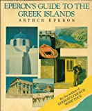 img - for Eperon's Guide to the Greek Islands book / textbook / text book
