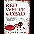 Red, White & Dead (An Izzy McNeil Novel)