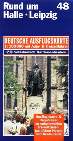 Rund Um Halle Leipzig 1   100 000. Deutsche Ausflugskarte. Blatt 48.