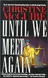 Until We Meet Again, Christine McGuire, 0671024353