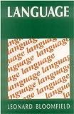 Language, Bloomfield, Leonard, 812081195X