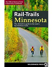 Rail-Trails Minnesota: The definitive guide to the state's best multiuse trails