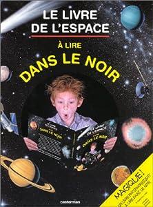 """Afficher """"Le livre de l'espace"""""""