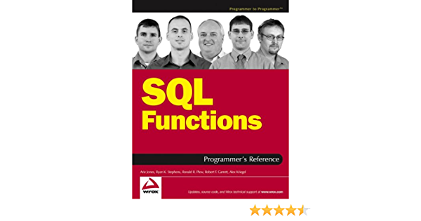 SQL Functions Programmers Reference Programmer to Programmer ...