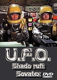 U.F.O., Teil 6 - SHADO ruft Sovatex