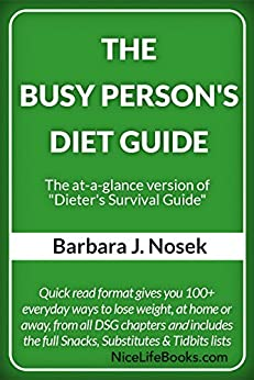 "The Busy Person's Diet Guide - The at-a-glance version of ""Dieter's Survival Guide"" by [Nosek, Barbara J]"