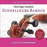 Schnellkurs Barock | Clive Unger-Hamilton