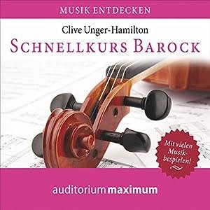 Schnellkurs Barock Hörbuch