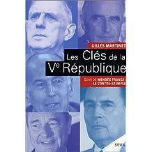 Clés de la Ve République (Les): Mendès France: le contre-exemple