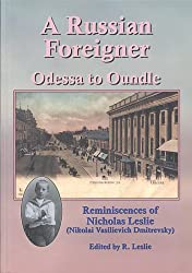 A Russian Foreigner - Odessa to Oundle