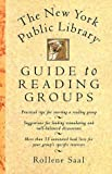 img - for The New York Public Library Guide to Reading Groups The by Rollene Saal (1995-02-07) book / textbook / text book