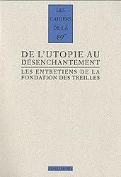 Romantisme et révolution(s), II:De l'utopie au désenchantement