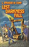 Lest Darkness Fall, L. Sprague de Camp, 034528285X