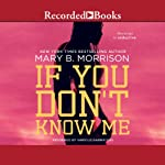 If You Don't Know Me | Mary B. Morrison
