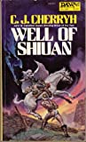 Well of Shiuan, C. J. Cherryh, 0879973714